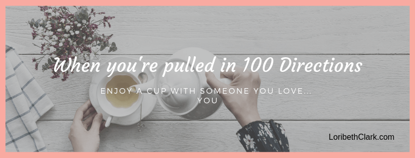 Read more about the article When you're pulled in 100 directions